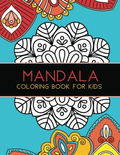 Mandala Coloring Book for Kids: Big Mandalas to Color for Relaxation, Book 1 cover