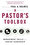 img - for A Pastor's Toolbox: Management Skills for Parish Leadership book / textbook / text book