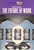 The Future of Work, Fred Best, 0133459349