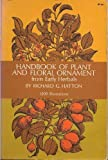 Handbook of Plant and Floral Ornament, Richard G. Hatton, 0486206491