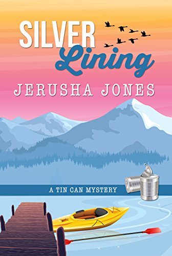 (Silver Lining (Tin Can Mysteries Book 4))