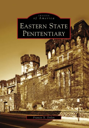 Eastern State Penitentiary (PA) (Images of America)