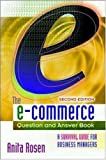 The E-Commerce Question and Answer Book : A Survival Guide for Business Managers, Rosen, Anita, 0814471544