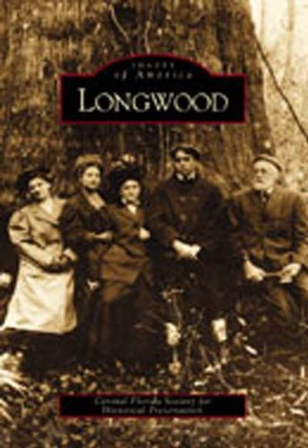 Longwood Florida (Longwood (Images of America))