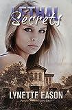 #9: Lethal Secrets: Tanner Hollow Novella #3