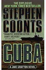 Cuba: A Jake Grafton Novel (Jake Grafton Series Book 7) Kindle Edition