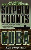 Cuba: A Jake Grafton Novel (Jake Grafton Series Book 7)