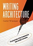 Writing Architecture, Carter Wiseman, 1595341498
