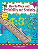 How to Work with Probability and Statistics, Grades 5-6, Kathleen Kopp, 1576909603