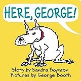 #7: Here, George!