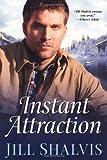 Instant Attraction, Jill Shalvis, 0758231237