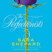The Perfectionists | Livre audio Auteur(s) : Sara Shepard Narrateur(s) : Cassandra Morris