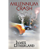 Millennium Crash (Watchbearers, Book 1)