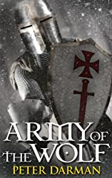 Army of the Wolf (Crusader Chronicles Book 2) (English Edition)