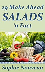 29 Make Ahead Salads 'n Fact (English Edition)
