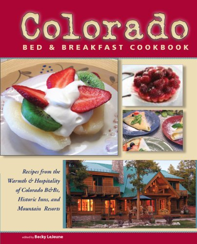 Colorado Bed & Breakfast Cookbook PDF