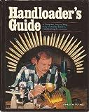Handloader's Guide, Stanley W. Trzoniec, 088317121X