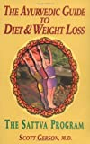 The Ayurvedic Guide to Diet and Weight Loss, Scott Gerson, 0910261296