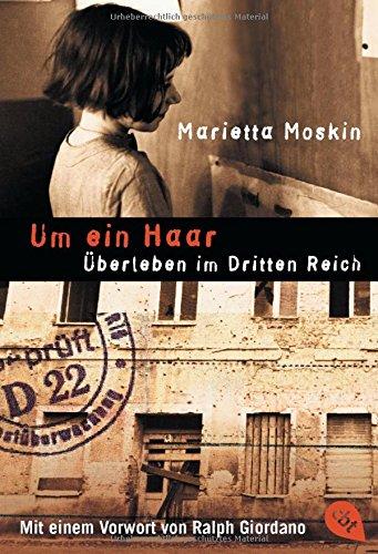 Um ein Haar: Überleben im Dritten Reich