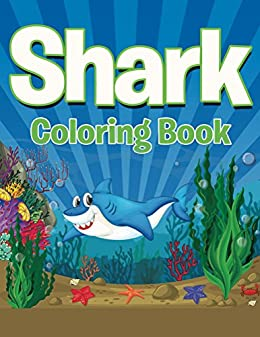 Shark Coloring Book Coloring Books For Kids Art Book Series