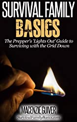 The Prepper's 'Lights Out' Guide to Surviving with the Grid Down (Survival Family Basics - Preppers Survival Handbook Series) (English Edition)