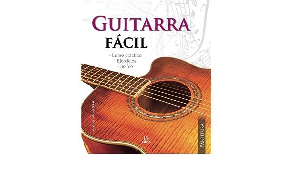 Guitarra Fácil (Partitura): Amazon.es: Montarese, Massimo: Libros