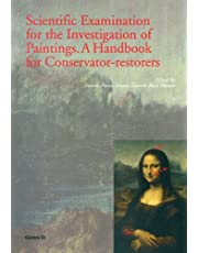 Scientific Examination for the Investigation of Paintings: A Handbook for Conservator-Restorers