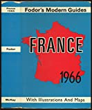 img - for Fodor's Modern Guides, France 1966 & Italy 1967 book / textbook / text book