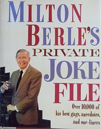 Milton Berle's Private Joke File (Best Pick Up Jokes)
