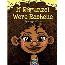 If Rapunzel were Rachelle