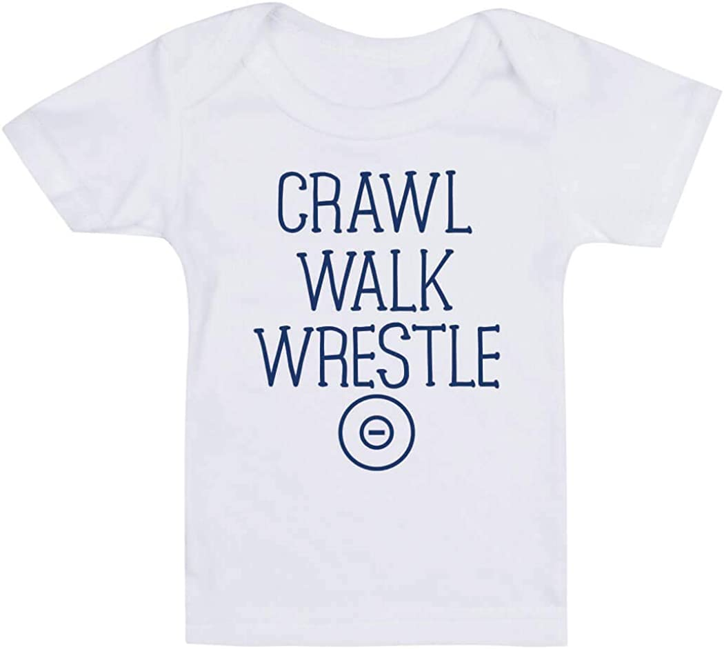 Crawl Walk Wrestle Wrestling Baby /& Infant T-Shirts Colors /& Sizes