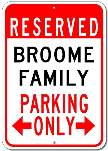 BROOME FAMILY Parking Sign - Custom BROOME Family Last Name Aluminum Sign - - Broome Shops