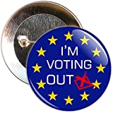 50mm Im Voting Out EU Referendum Badge by The Badge Centre