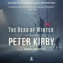 The Dead of Winter: A Luc Vanier Novel Audiobook by Peter Kirby Narrated by Howard Rosenstein