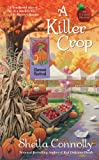 A Killer Crop (An Orchard Mystery Book 4)