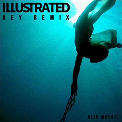 (Key (Illustrated Remix) )