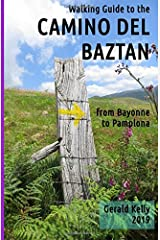 Walking Guide to the Camino del Baztan: from Bayonne to Pamplona Paperback