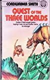 Quest of the 3 Worlds, Cordwainer Smith, 0345277155