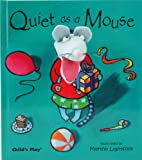 Quiet As a Mouse, Martha Lightfoot, 1846431840