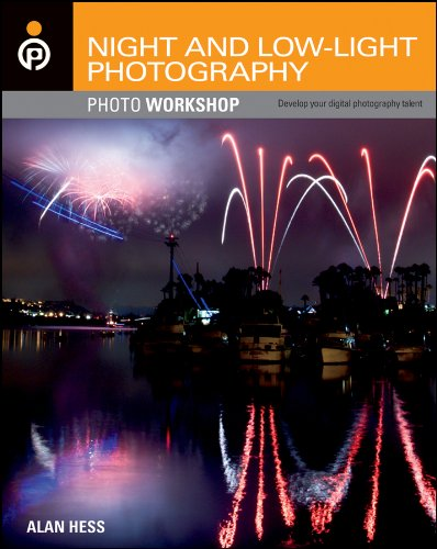 Night and Low-Light Photography Photo Workshop ebook