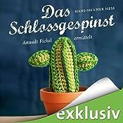Das Schlossgespinst: Anwalt Fickel ermittelt (Anwalt Fickel 3) | Hans-Henner Hess