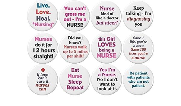 75169b552456b Amazon.com: Set 12 Live Love Heal Nursing Nurse Funny Humor Quotes Pinback  Buttons Pins: Clothing
