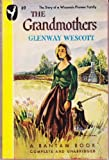 The Grandmothers, Glenway Wescott, 0877957991