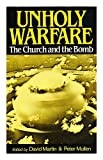 img - for Unholy Warfare: Church and the Bomb book / textbook / text book