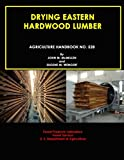 img - for Drying Eastern Hardwood Lumber (Agriculture Handbook No. 528) book / textbook / text book