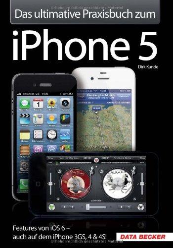 das-ultimative-praxisbuch-zum-iphone-5