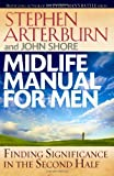 img - for Midlife Manual for Men: Finding Significance in the Second Half (Life Transitions) book / textbook / text book