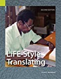 LiFE-Style Translating: A Workbook for Bible Translators, Second Edition
