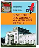 Geschichte des Wohnens: Vom Mittelalter bis heute