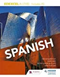 Edexcel A level Spanish (includes AS) (Edexcel a/As Spanish) by Mónica Morcillo Laiz (2016-08-26)